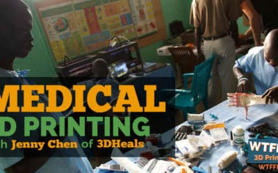 Medical 3D Printing with Jenny Chen of 3DHeals