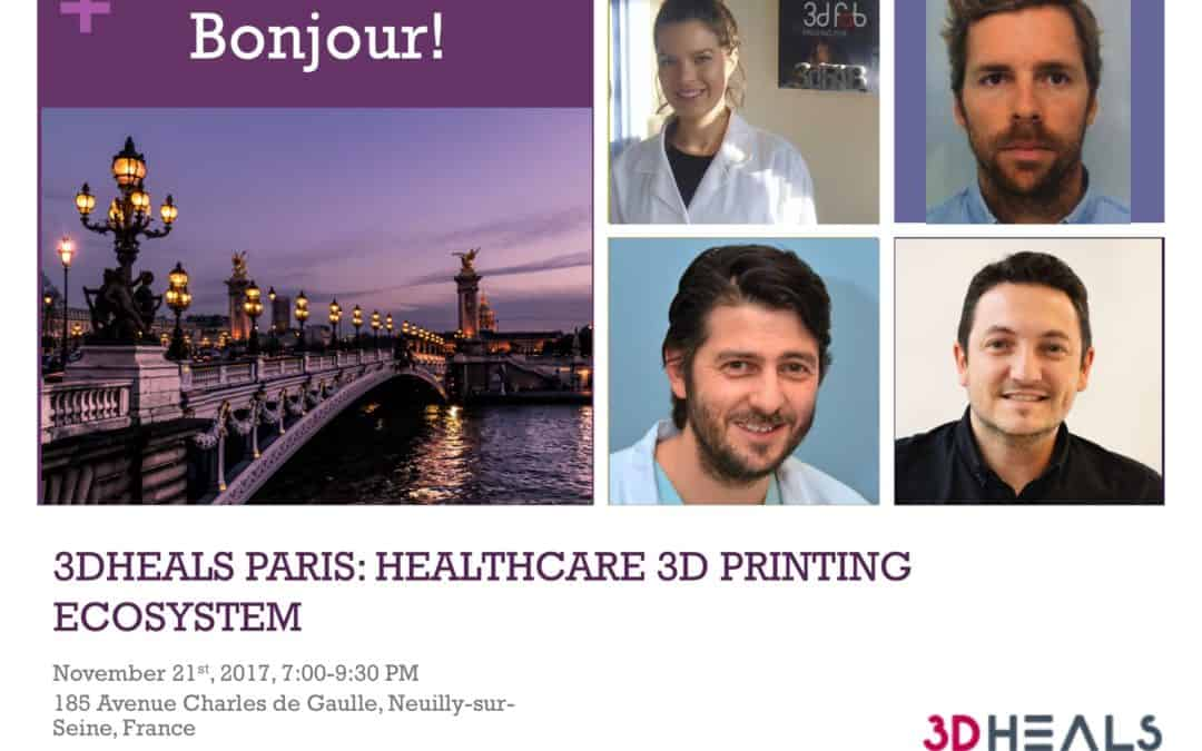 3DHEALS, Paris: Value chain of healthcare 3d printing innovations 🗓 🗺