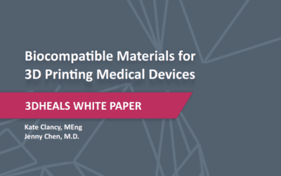 New! 3DHEALS White Paper – Biocompatible materials for 3D Printing Medical Device