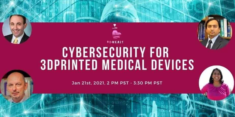 Cybersecurity for 3D Printed Medical Devices